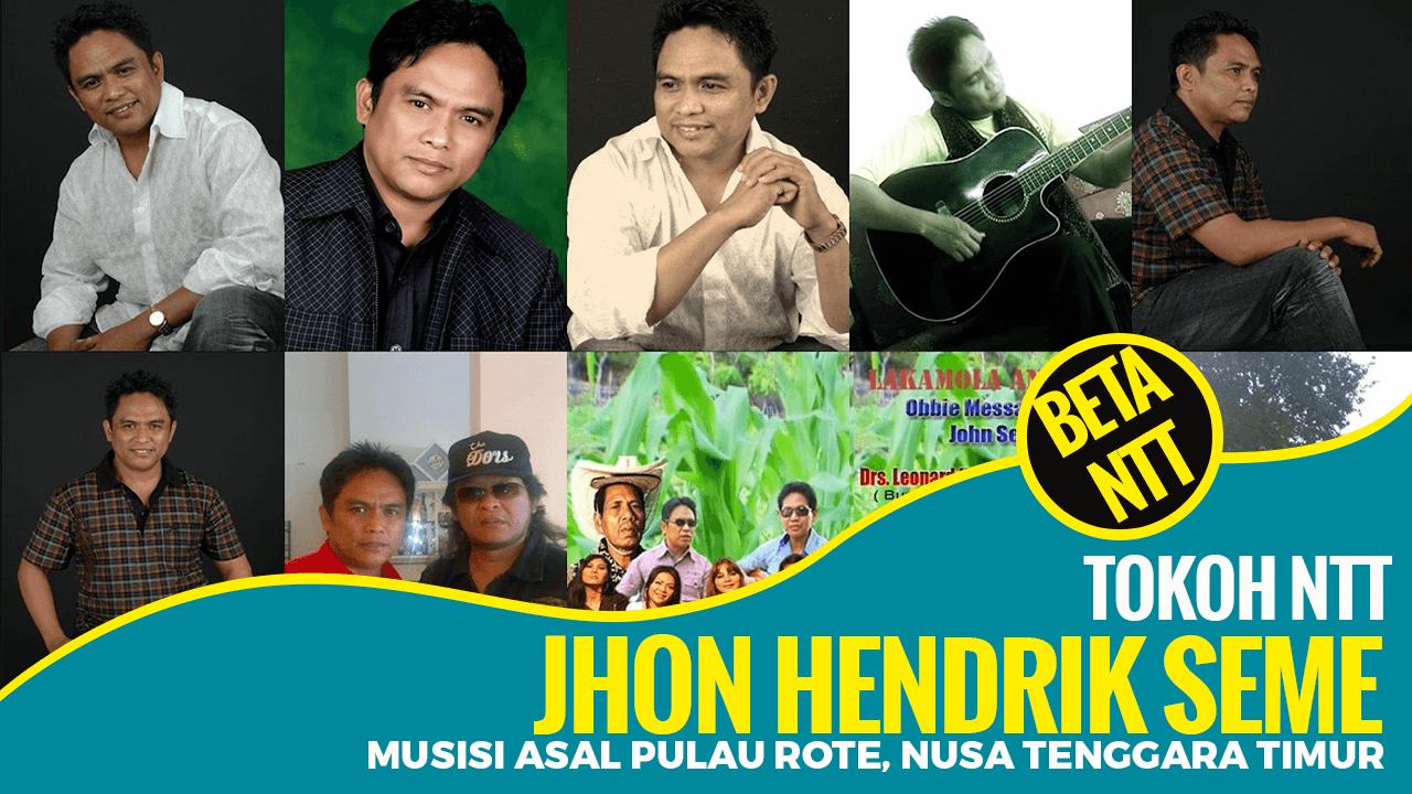 Jhon Hendrik Seme, Musisi Asal Rote-Nusa Tenggara Timur
