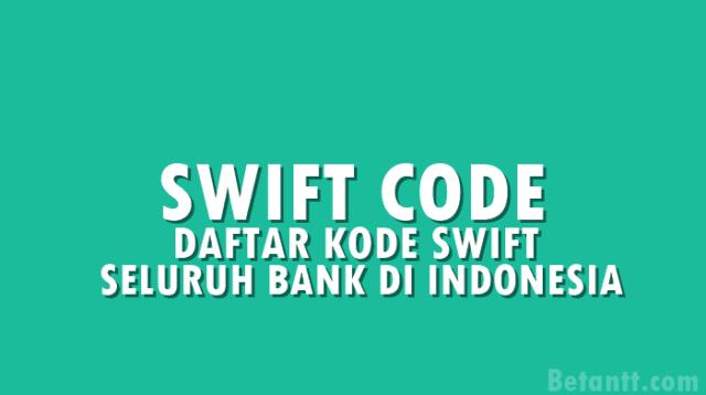 Daftar Swift Code (BIC) seluruh Bank di Indonesia